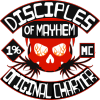 The Disciples of Mayhem are... - last post by Drunkindoughnuts