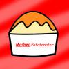 MashedPotatonator